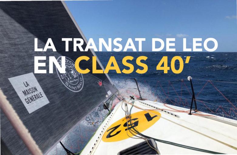 Transat de Léo en Class40 : Journal de bord