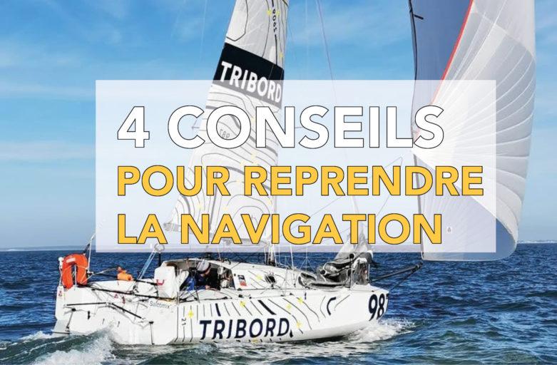 4 conseils pour bien reprendre les navigations